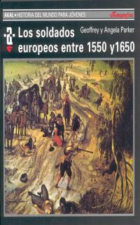 SOLDADOS EUROPEOS ENTRE 1550 Y 1650