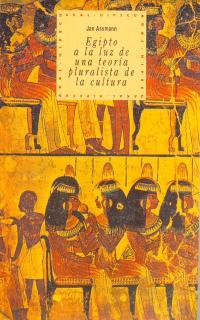 AKAL HIPECU N.5.EGIPTO A LA LUZ DE UNA TEORIA PLURALISTA DE LA CULTURA