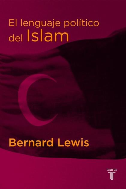 EL LENGUAJE POLÍTICO DEL ISLAM