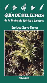 Guía de helechos de la Península Ibérica y Baleares