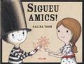 SIGUEU AMICS.