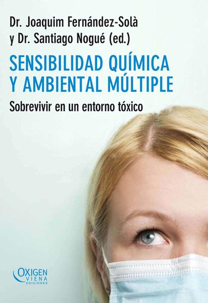 SENSIBILIDAD QUÍMICA Y AMBIENTAL MÚLTIPLE : SOBREVIVIR EN UN ENTORNO TÓXICO