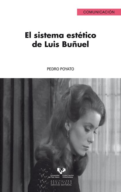 EL SISTEMA ESTÉTICO DE LUIS BUÑUEL