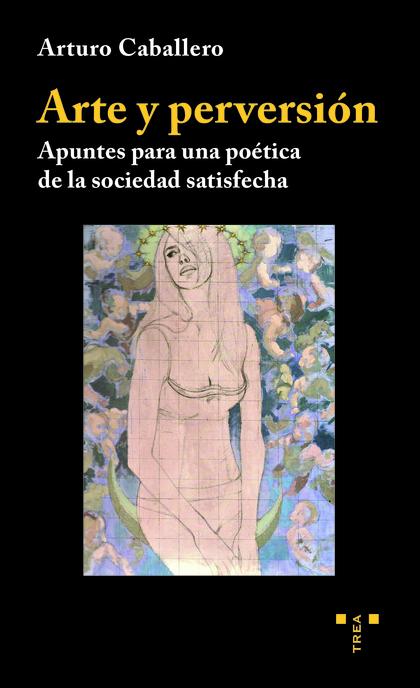 ARTE Y PERVERSIÓN