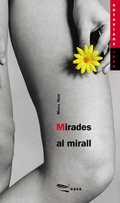 MIRADES AL MIRALL