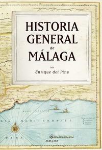 HISTORIA GENERAL DE MÁLAGA (N.E.).
