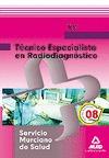 TÉCNICO ESPECIALISTA EN RADIODIAGNÓSTICO, SERVICIO MURCIANO DE SALUD. TEST