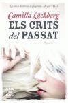ELS CRITS DEL PASSAT