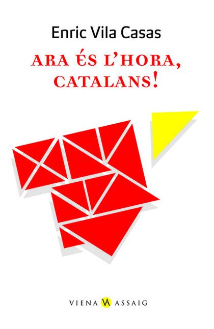 ARA ÉS L´HORA, CATALANS!