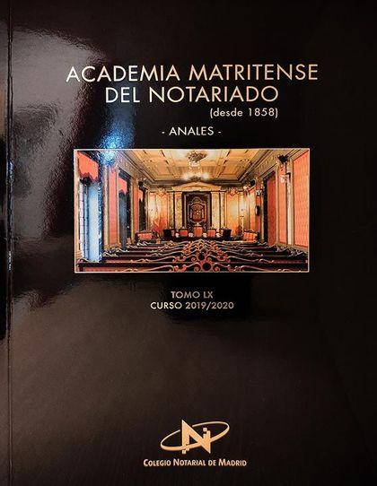 ACADEMIA MATRITENSE DEL NOTARIADO TOMO LX