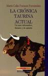 LA CRONICA TAURINA ACTUAL