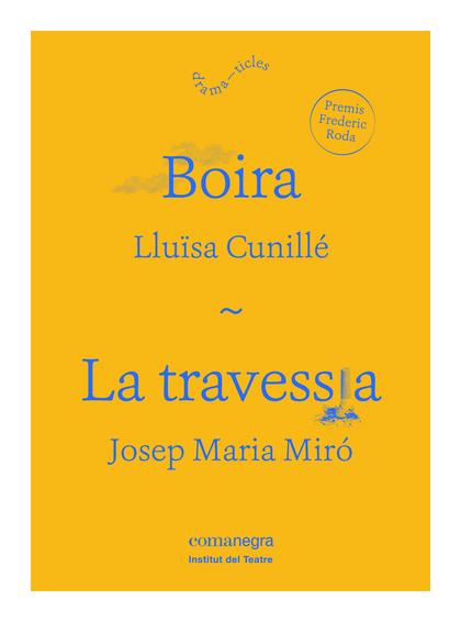 BOIRA / LA TRAVESSIA.