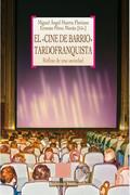 EL <<CINE DE BARRIO>> TARDOFRANQUISTA. REFLEJO DE UNA SOCIEDAD