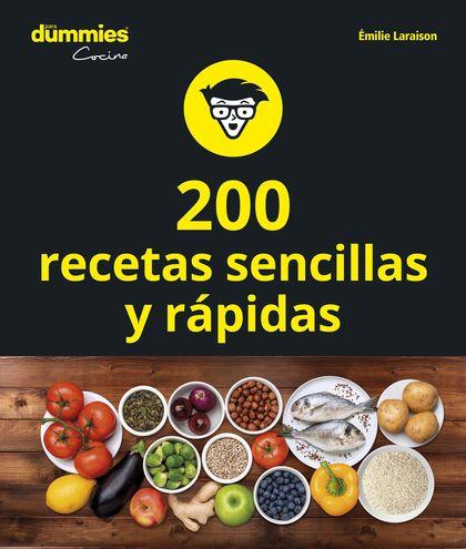 200 RECETAS DE COCINA SENCILLAS Y RÁPIDAS.