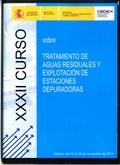 XXXII CURSO SOBRE TRATAMIENTO DE AGUAS RESIDUALES Y EXPLOTACIÓN DE ESTACIONES DEPURADORAS