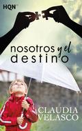 NOSOTROS Y EL DESTINO.