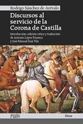 DISCURSOS AL SERVICIO DE LA CORONA DE CASTILLA