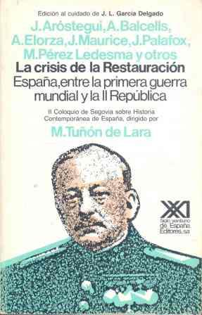 CRISIS DE LA RESTAURACIÓN : ESPAÑA ENTRE I GUERRA MUNDIAL Y II REP.