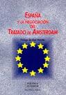 ESPAÑA Y LA NEGOCIACION DEL TRATADO DE AMSTERDAN