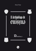 EL ARCHIPIÉLAGO DE ENIGMA