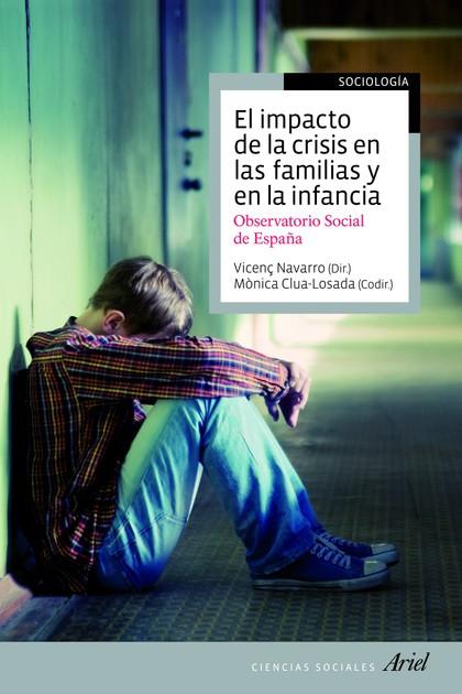 EL IMPACTO DE LA CRISIS EN LAS FAMILIAS Y EN LA INFANCIA. OBSERVATORIO SOCIAL DE ESPAÑA