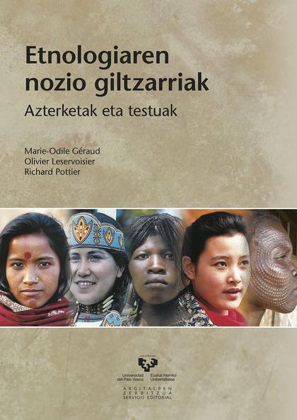 ETNOLOGIAREN NOZIO GILTZARRIAK : AZTERKETAK ETA TESTUAK