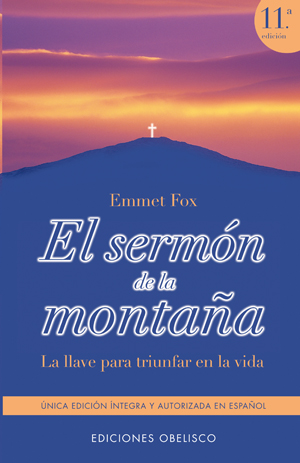 EL SERMÓN DE LA MONTAÑA: LA LLAVE PARA TRIUNFAR EN LA VIDA