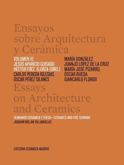 ENSAYOS SOBRE ARQUITECTURA Y CERAMICA VOL 10.