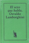 EL SEXO QUE HABLA: OSVALDO LAMBORGHINI