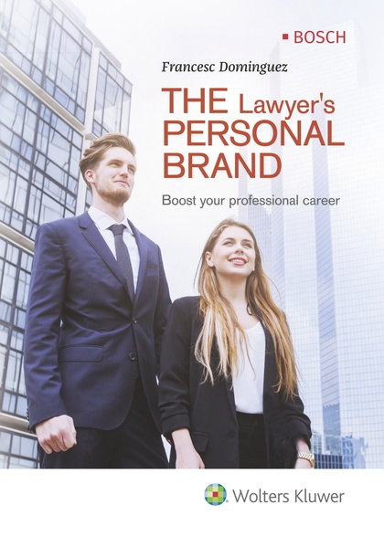 THE LAWYER´S PERSONAL BRAND. BOOST YOUR PROFESIONAL CAREER