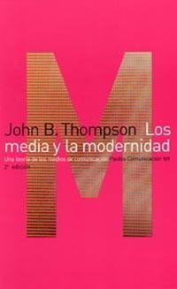 LOS MEDIA Y LA MODERNIDAD