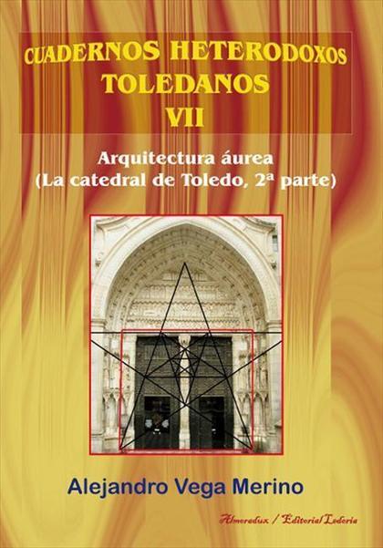 ARQUITECTURA AUREA LA CATEDRAL DE TOLEDO 2º PARTE