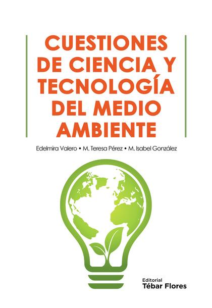 CUESTIONES DE CIENCIA Y TECNOLOGÍA DEL MEDIO AMBIENTE.