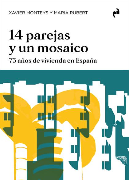 14 PAREJAS Y UN MOSAICO.
