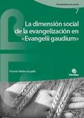 LA DIMENSIÓN SOCIAL DE LA EVANGELIZACIÓN EN «EVANGELII GAUDIUM».