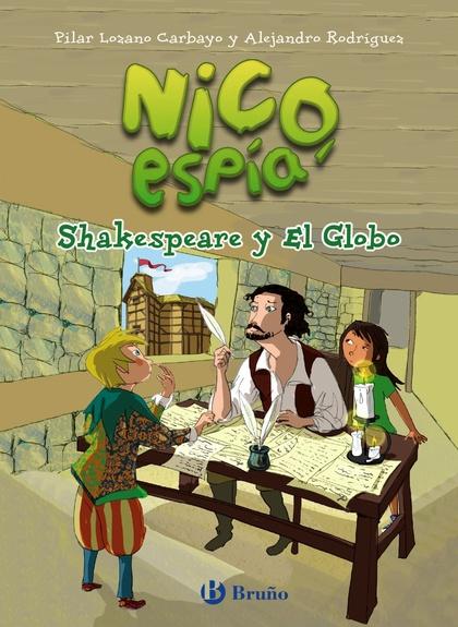 NICO, ESPÍA: SHAKESPEARE Y EL GLOBO.