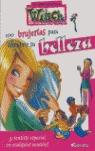 100 BRUJERÍAS PARA DESCUBRIR TU BELLEZA