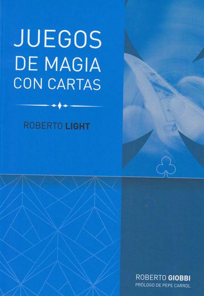 JUEGOS DE MAGIA CON CARTAS - R.LIGHT