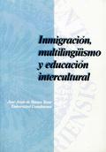 INMIGRACIÓN, MULTILINGÜISMO Y EDUCACIÓN INTERCULTURAL