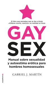 GAY SEX                                                                         MANUAL SOBRE SE