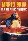 MARIO BAVA : EL CINE DE LAS TINIEBLAS