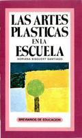 ARTES PLASTICAS EN LA ESCUELA