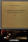 La prosa del siglo XVI, I