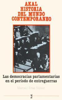 AKAL H.MUNDO CONTEMPORANEO N.21.DEMOCRACIAS PARLAMENTARIAS