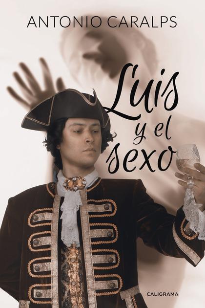 LUIS Y EL SEXO.