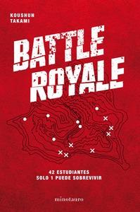 BATTLE ROYALE. 42 ESTUDIANTES. SOLO 1 PUEDE SOBREVIVIR