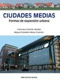 CIUDADES MEDIAS : FORMAS DE EXPANSIÓN URBANA