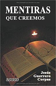 MENTIRAS QUE CREEMOS (2 EDICION).