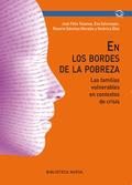 EN LOS BORDES DE LA POBREZA : LAS FAMILIAS VULNERABLES EN CONTEXTOS DE CRISIS