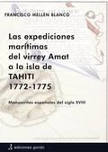LAS EXPEDICIONES MARÍTIMAS DEL VIRREY AMAT : MANUSCRITOS ESPAÑOLES DEL SIGLO XVIII